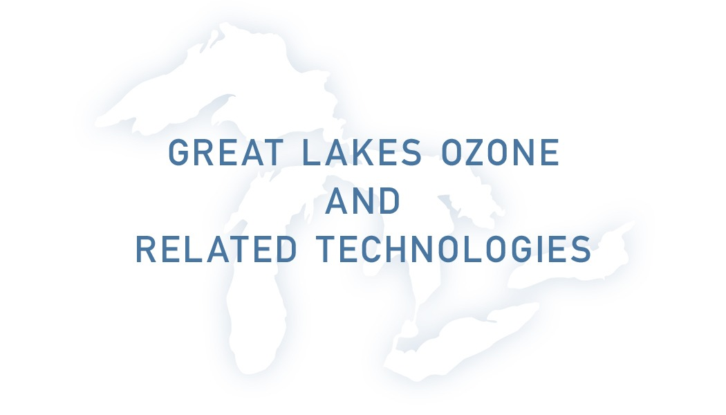 Great Lakes Ozone and Related Technologies